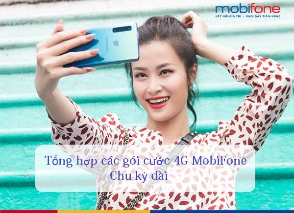Tổng hợp các gói cước 4G Mobifone chu kỳ dài