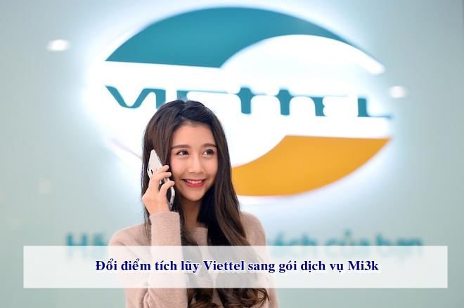 Nhận ưu đãi gói dịch vụ Mi3k khi đổi điểm Viettel++